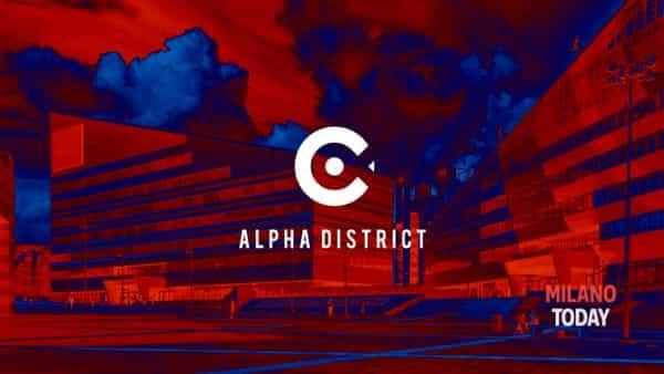 Nasce Alpha district, il più giovane e il più esteso distretto del Fuorisalone