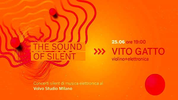The Sound of Silent, cinque concerti imperdibili al Volvo Studio di Milano