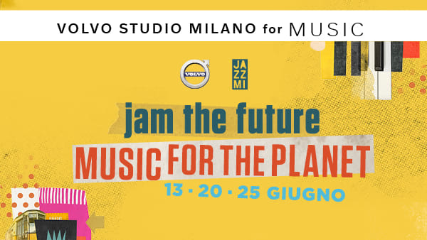 JAM THE FUTURE - Music For The Planet @Volvo Studio Milano