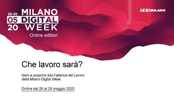 Milano Digital Week 2020: iscriviti ai webinar della Fabbrica del Lavoro
