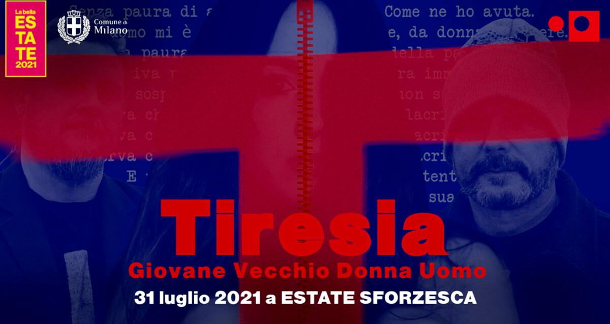 Tiresia a estate sforzesca 2021