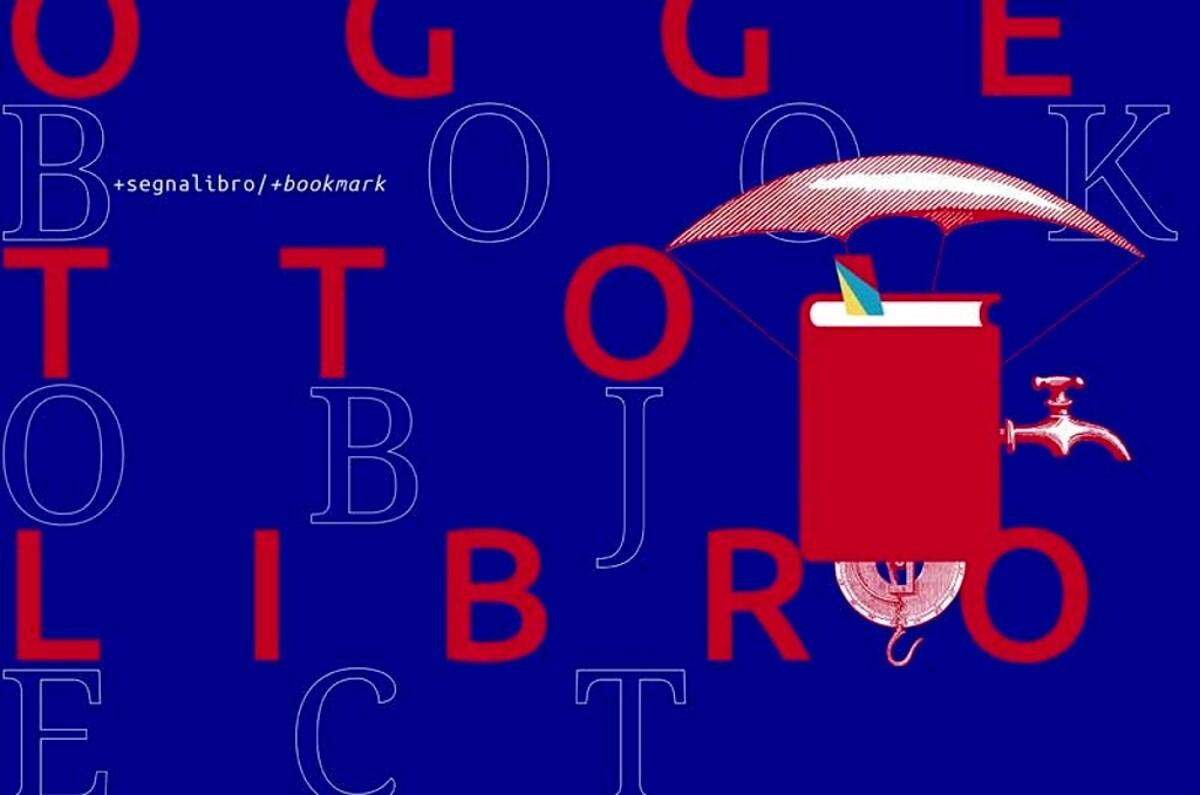 Oggetto libro: la biennale internazionale del libro d'artista e di design